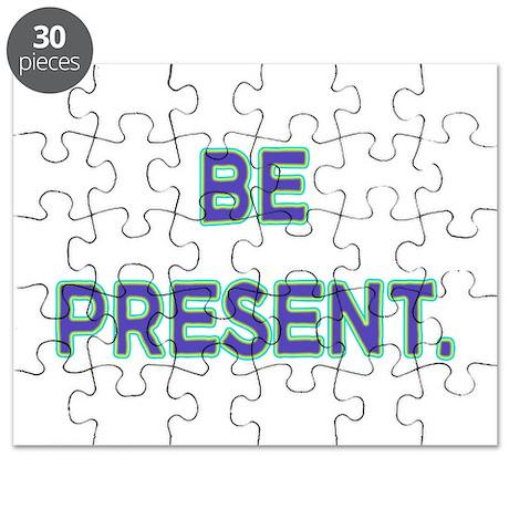 Be Present. Puzzle