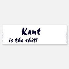 """""""Kant is the shit!"""" Sticker (Bumper)"""