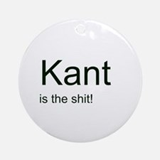 """Kant is the shit!"" Ornament (Round)"