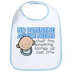 No Parenting Advice Needed Bib