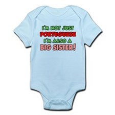 Not Just Portuguese Big Siste Infant Bodysuit