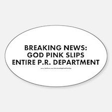 """""""God Pink Slips"""" Sticker (Oval)"""