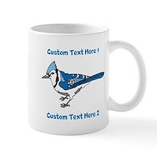 Blue Jay Bird. Custom Text. Mug