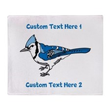 Blue Jay Bird. Custom Text. Throw Blanket