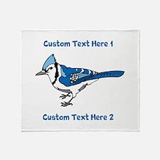 Blue Jay Bird. Custom Text. Throw Blanket