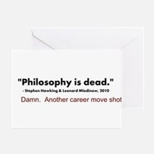 """Philosophy Is Dead"" Greeting Card"