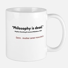 """Philosophy Is Dead"" Small Small Mug"