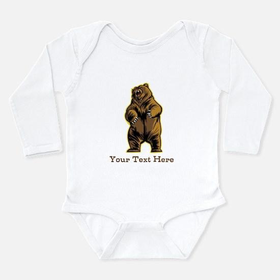 Bear. Custom Text. Long Sleeve Infant Bodysuit