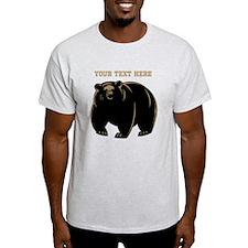 Big Bear with Custom Text. T-Shirt