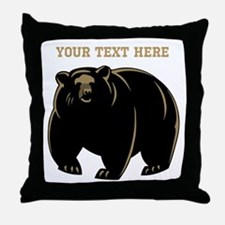 Big Bear with Custom Text. Throw Pillow