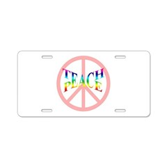 Teach Peace Aluminum License Plate