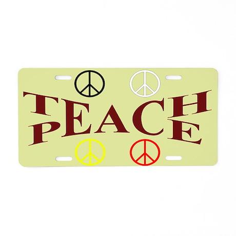 Teach Peace Aluminum License Plate