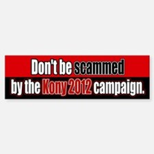 Anti Kony 2012 Fraud Bumper Stickers