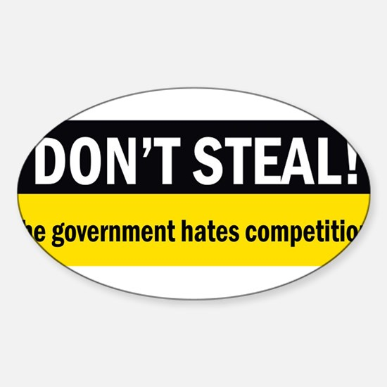 Don't Steal Sticker (Oval)