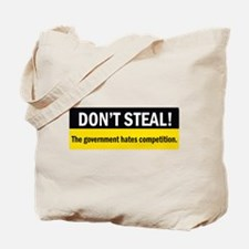 Don't Steal Tote Bag