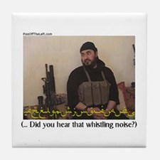 "Zarqawi ""Did you hear (cont)"" Tile Coaster"