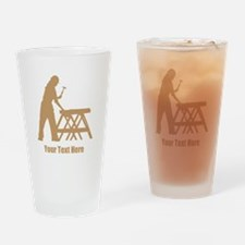 Carpenter. Add Your Text. Drinking Glass