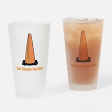 Traffic Cone and Your Text. Drinking Glass