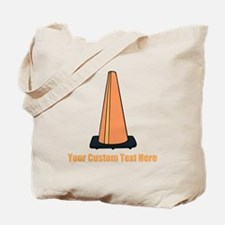 Traffic Cone and Your Text. Tote Bag