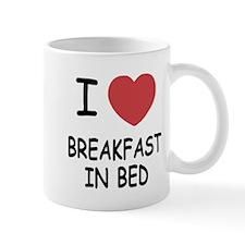 I heart breakfast in bed Mug