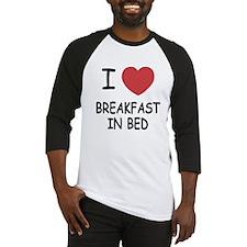 I heart breakfast in bed Baseball Jersey