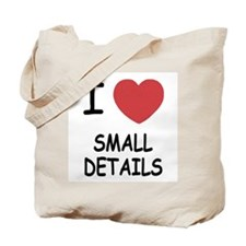 I heart small details Tote Bag