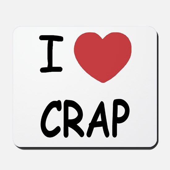 I heart crap Mousepad