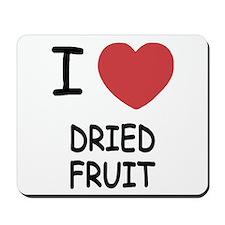 I heart dried fruit Mousepad