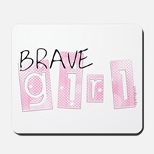 Brave girl - brag gear Mousepad
