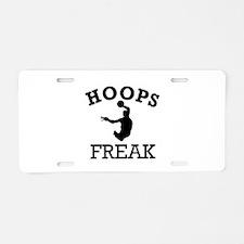 Hoops (Basketball) Freak Aluminum License Plate