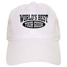 World's Best Tour Guide Baseball Cap