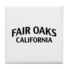 Fair Oaks California Tile Coaster
