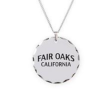 Fair Oaks California Necklace