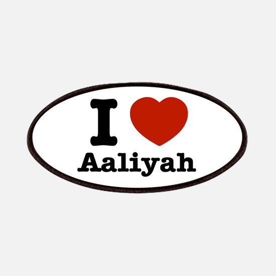 I love Aaliyah Patches