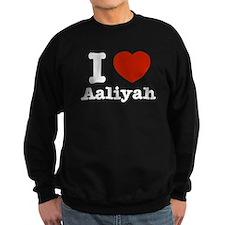 I love Aaliyah Sweatshirt