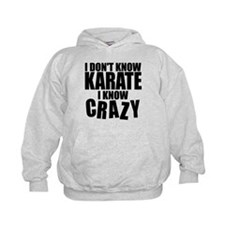 """""""I Don't Know Karate..."""" Hoodie"""