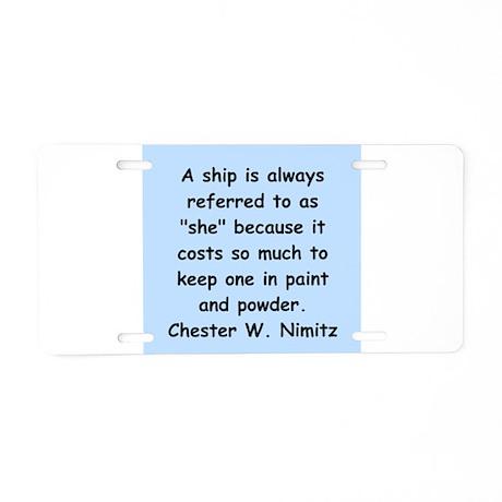 chester nimitz Aluminum License Plate