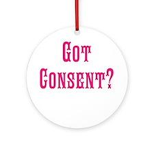 Got Consent Fun Ornament (Round)