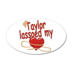 Taylor Lassoed My Heart 22x14 Oval Wall Peel