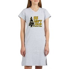 55 Isn't Old, If You're A Tre Women's Nightshirt