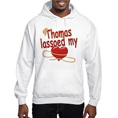 Thomas Lassoed My Heart Hoodie