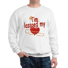 Tim Lassoed My Heart Sweatshirt
