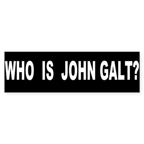 Who is John Galt? Sticker (Bumper) by Politiphile