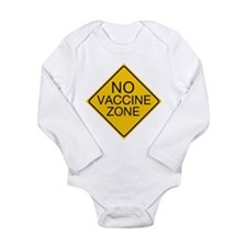 No Vaccine Zone by Tigana Long Sleeve Infant Bodys