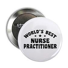 """World's Best Nurse Practitioner 2.25"""" Button"""