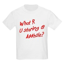 What R U staring @? T-Shirt