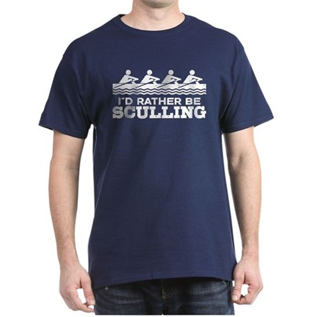 I'd Rather Be Sculling Dark T-Shirt