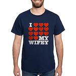 I Love My Wifey Dark T-Shirt