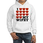 I Love My Wifey Hooded Sweatshirt