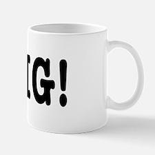 OMG! Mug